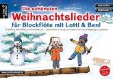 Die schönsten Weihnachtslieder für Blockflöte mit Lotti & Ben!
