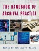 The Handbook of Archival Practice (eBook, ePUB)