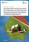 Das Akutmaß und die Kurzskala zur Erfassung von Erholung und Beanspruchung für Erwachsene und Kinder/Jugendliche (eBook, PDF)