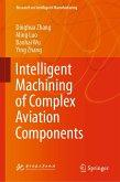 Intelligent Machining of Complex Aviation Components (eBook, PDF)