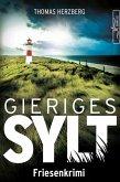 Gieriges Sylt (eBook, ePUB)