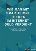 Wie man mit Smartphone Themes Geld verdienen kann (eBook, ePUB)