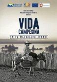 Vida campesina en el Magdalena Grande (eBook, ePUB)
