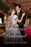 A Christmas Love Redeemed (eBook, ePUB)
