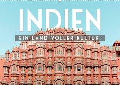 Indien - Ein Land voller Kultur. (Wandkalender 2022 DIN A2 quer)