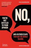 No, You're Not Entitled to Your Opinion (eBook, ePUB)