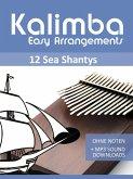 Kalimba Easy Arrangements - 12 Sea Shantys (eBook, ePUB)