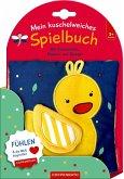 Mein kuschelweiches Spielbuch: Kleine Ente