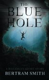The Blue Hole (eBook, ePUB)