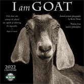 I Am Goat 2022 Wall Calendar: Animal Portrait Photography and Wisdom from Nature's Philosophers