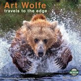 Art Wolfe 2022 Wall Calendar: Travels to the Edge - Nature Photography from Around the World