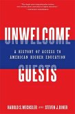 Unwelcome Guests: A History of Access to American Higher Education