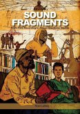 Sound Fragments: From Field Recording to African Electronic Stories