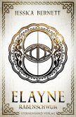 Elayne (Band 3): Rabenschwur