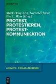 Protest, Protestieren, Protestkommunikation