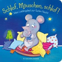 Schlaf, Mäuschen, schlaf! Mein Lieblingslied zur Guten Nacht (Mängelexemplar) - Häfner, Carla