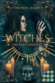 Witches. Die Knochenhexe (eBook, ePUB)