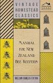 Manual for New Zealand Bee Keepers (eBook, ePUB)