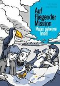 Auf fliegender Mission 4 - Malas geheime Insel