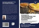 MYKOBIOTA-VERUNREINIGUNG UND VORKOMMEN VON AFLATOXINEN IN MAISMEHL