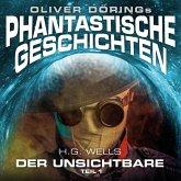 Phantastische Geschichten, Der Unsichtbare, Teil 1 (MP3-Download)