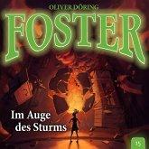 Foster, Folge 15: Im Auge des Sturms (MP3-Download)