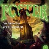 Foster, Folge 16: Der letzte Tag der Menschheit (MP3-Download)