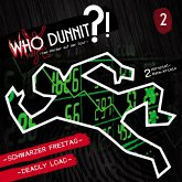Who Dunnit?, Folge 2: Schwarzer Freitag / Deadly Load (MP3-Download)