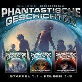 Phantastische Geschichten, Staffel 1.1 (Folgen 1-3) (MP3-Download)