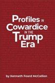 Profiles in Cowardice in the Trump Era (eBook, ePUB)
