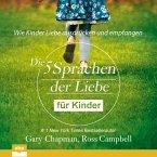 Die fünf Sprachen der Liebe für Kinder - Wie Kinder Liebe ausdrücken und empfangen (Ungekürzt) (MP3-Download)