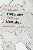 Fragmente über das Überleben (eBook, ePUB)