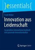 Innovation aus Leidenschaft