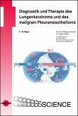 Diagnostik und Therapie des Lungenkarzinoms und des malignen Pleuramesothelioms