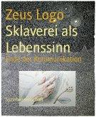 Sklaverei als Lebenssinn (eBook, ePUB)