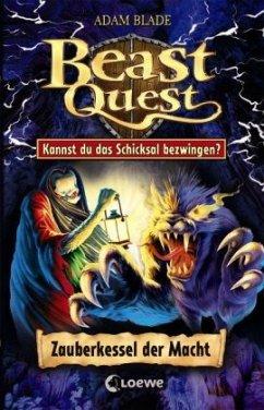 Zauberkessel der Macht / Beast Quest (Restauflage) - Blade, Adam