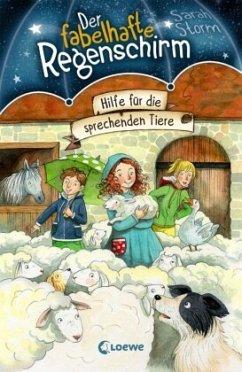 Hilfe für die sprechenden Tiere / Der fabelhafte Regenschirm Bd.4 (Restauflage) - Storm, Sarah