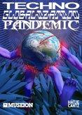 Techno Globalization Pandemic