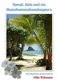 Hawaii, Hula und ein Humuhumunukunukuapua'a