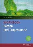 Workbook Botanik und Drogenkunde