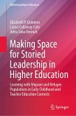 Making Space for Storied Leadership in Higher Education (eBook, PDF)