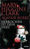 Gebrochen ist dein Herz / Laurie Moran Bd.7