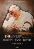 Johannes Paul II., Philosoph - Papst - Prophet