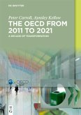 The OECD: A Decade of Transformation (eBook, ePUB)