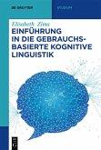 Einführung in die gebrauchsbasierte Kognitive Linguistik (eBook, ePUB)