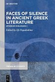 Faces of Silence in Ancient Greek Literature (eBook, ePUB)