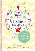 Selbstliebe-Tagebuch. Resilienz, Selbstliebe und Selbstreflexion im 12-Wochen-Programm. Übungsbuch für 12 Wochen. Ritual für morgens und abends mit 12 Wochenaufgaben