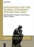 Strategies for the Global Economic System for 2030 (eBook, ePUB)