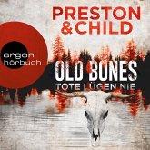 Old Bones - Tote lügen nie - Ein Fall für Nora Kelly und Corrie Swanson, Band 1 (Ungekürzt) (MP3-Download)