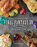 Das ultimative Final Fantasy XIV Kochbuch